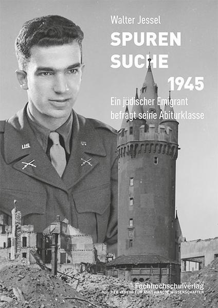 Spurensuche 1945