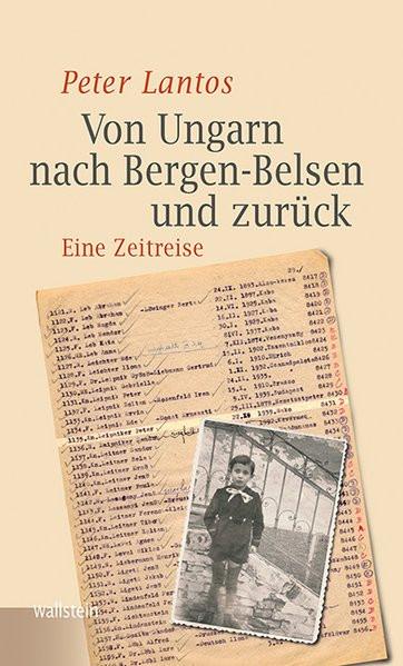 Von Ungarn nach Bergen-Belsen und zurück