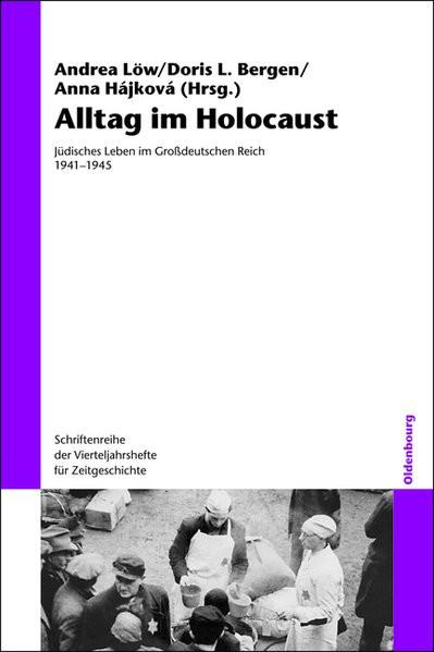 Alltag im Holocaust