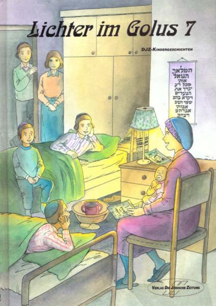 Lichter im Golus. Eine Auswahl von Kindergeschichten, Bd. 7