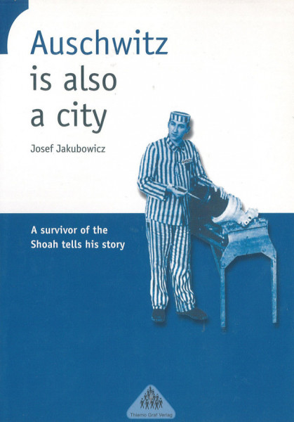 Auschwitz is also a City