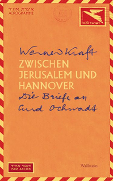 Zwischen Jerusalem und Hannover. Die Briefe an Curd Ochwadt