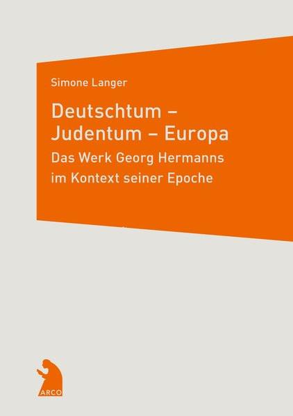 Deutschtum - Judentum - Europa