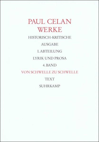 Von Schwelle zu Schwelle. Historisch-kritische Ausgabe