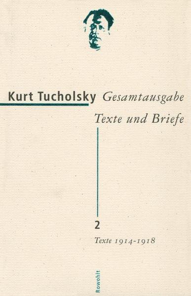 Gesamtausgabe Texte und Briefe. Bd. 2: Texte 1914-1918