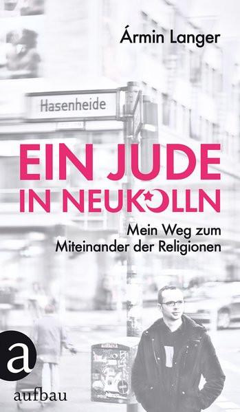 Ein Jude in Neukölln