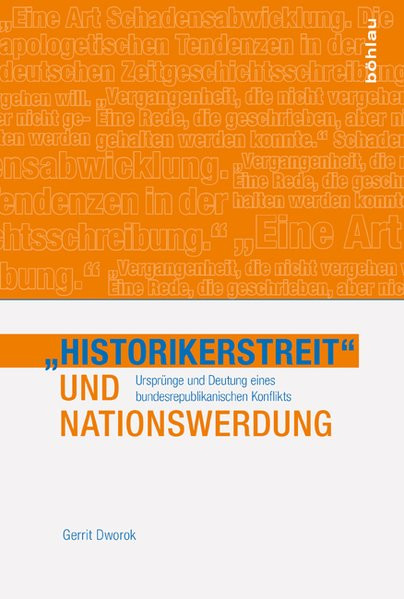 """Historikerstreit"" und Nationwerdung"