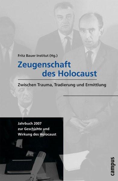 Zeugenschaft des Holocaust