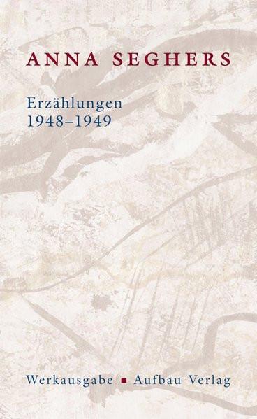 Erzählungen 1948-1949