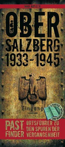 PastFinder: Obersalzberg 1933-1945