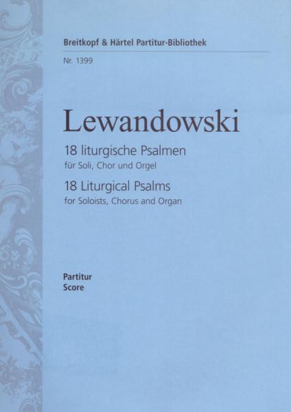 18 liturgische Psalmen für Soli, Chor und Orgel