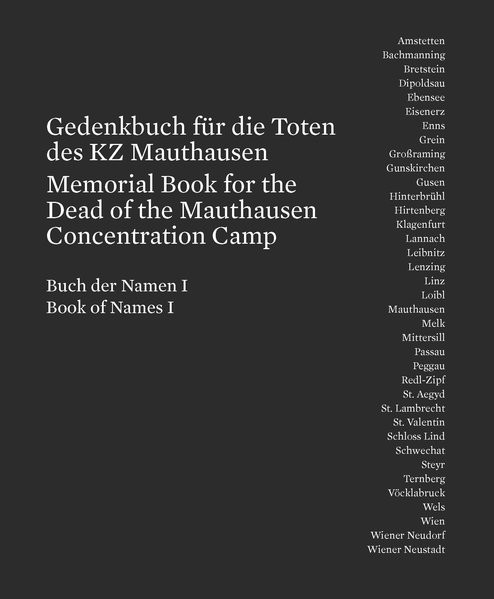 Gedenkbuch für die Toten des KZ Mauthausen / Memorial Book for the Dead of the Mauthausen Concentrat