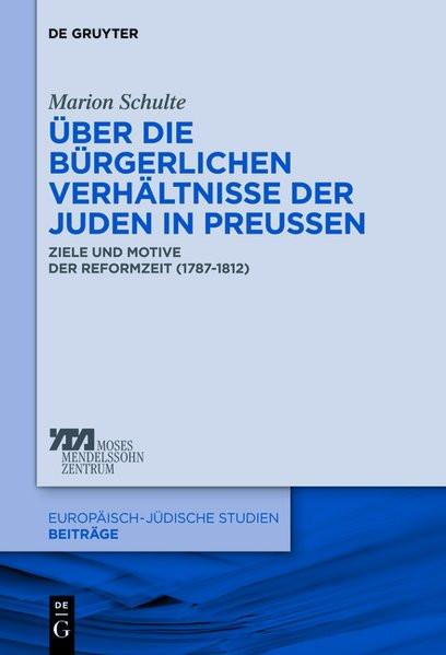 Über die bürgerlichen Verhältnisse der Juden in Preussen
