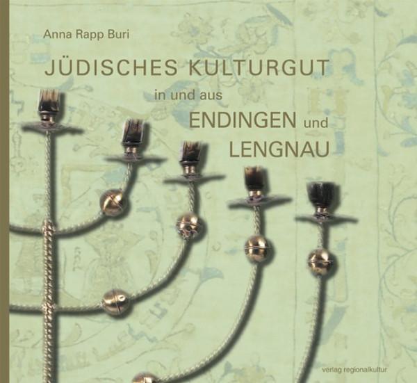 Jüdisches Kulturgut in und aus Endingen und Lengnau