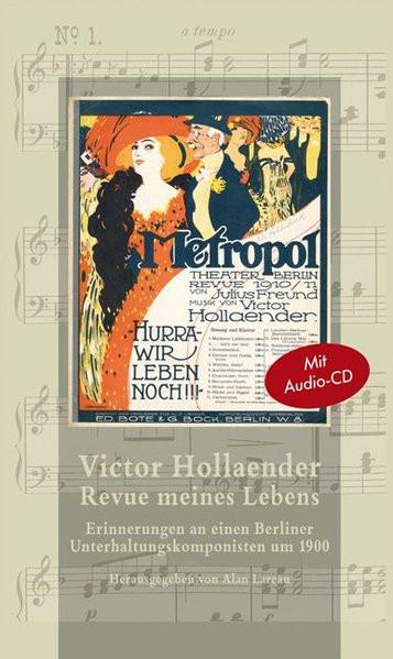 Victor Hollaender. Revue meines Lebens