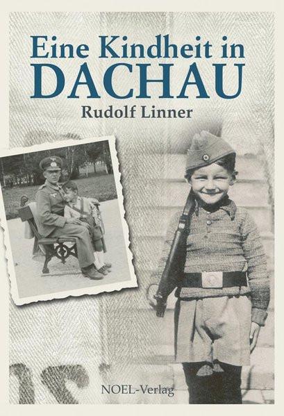 Eine Kindheit in Dachau