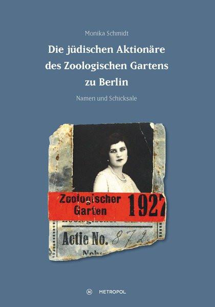 Die jüdischen Aktionäre des Zoologischen Gartens zu Berlin
