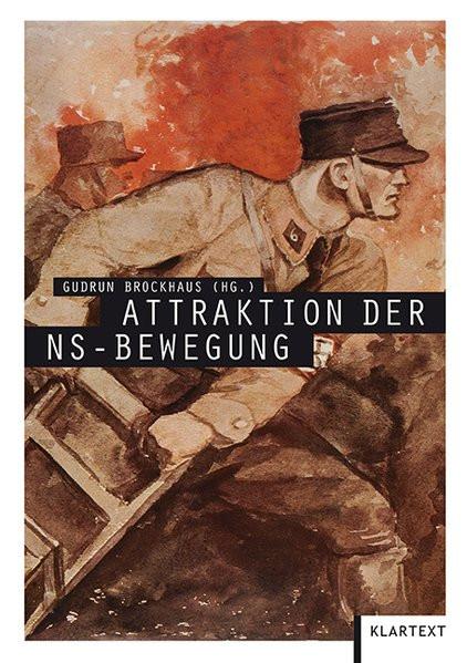 Attraktion der Nazibewegung