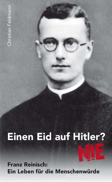 Einen Eid auf Hitler? - Nie!