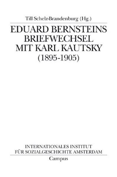 Eduard Bernsteins Briefwechsel mit Karl Kautsky (1835-1905)
