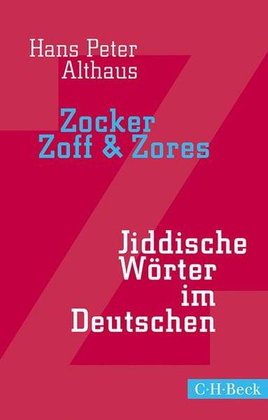 Zocker, Zoff & Zores
