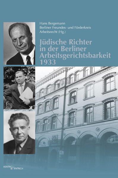 Jüdische Richter in der Berliner Arbeitsgerichtsbarkeit 1933