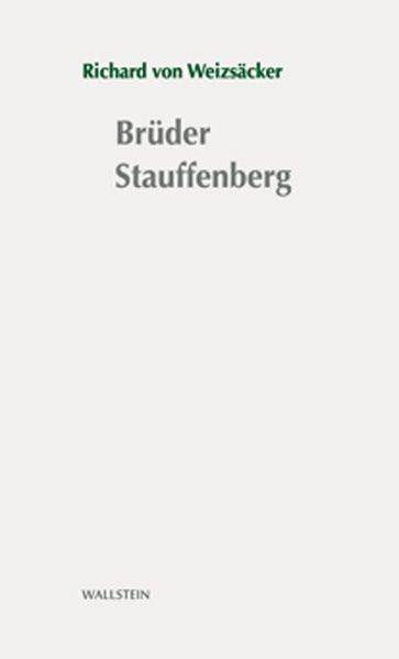 Brüder Stauffenberg