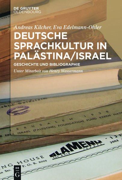 Bibliographie deutsch-jüdischer Drucke aus Palästina/Israel