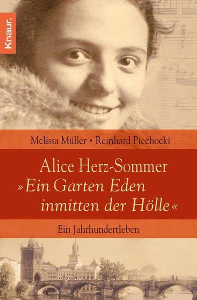"""Alice Herz-Sommer. """"Ein Garten Eden inmitten der Hölle"""""""