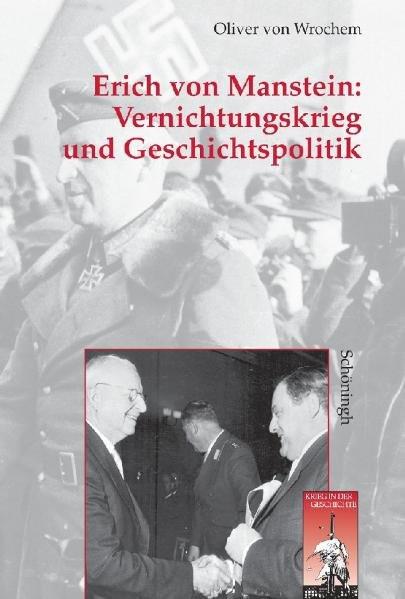 Vernichtungskrieg und Erinnerungspolitik