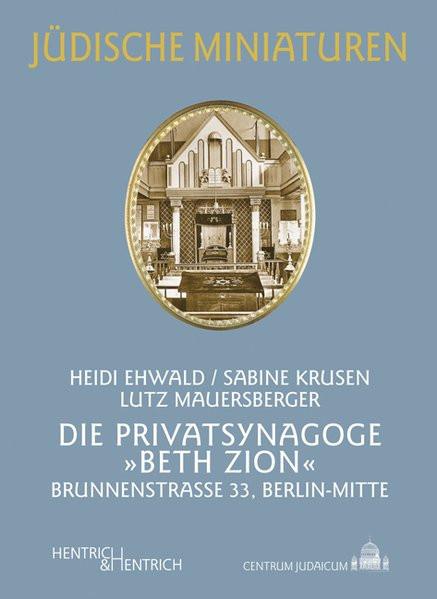 """Die Privatsynagoge """"Beth Zion"""""""