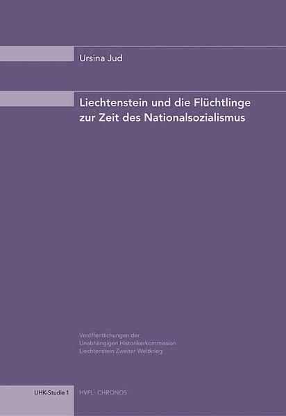 Liechtenstein und die Flüchtlinge zur Zeit des Nationalsozialismus