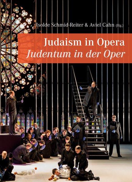 Judaism in Opera - Judentum in der Oper