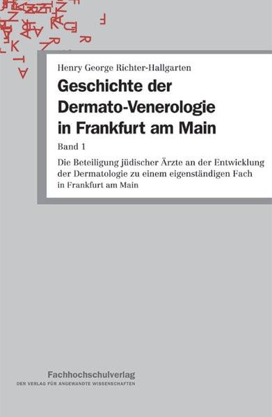 Geschichte der Dermato-Venerologie in Frankfurt am Main