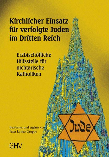Kirchlicher Einsatz für verfolgte Juden im Dritten Reich