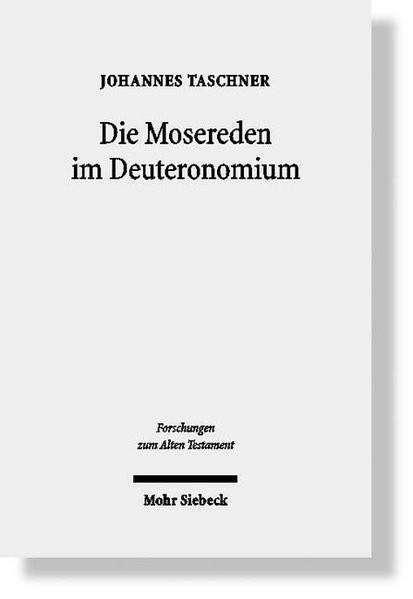 Die Mosereden im Deuteronomium