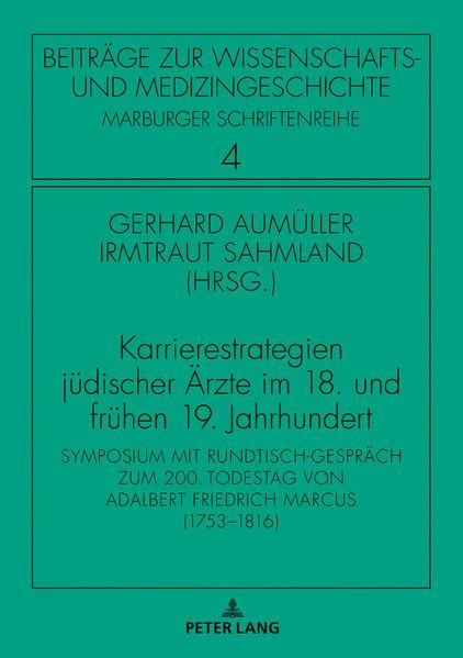 Karrierestrategien jüdischer Ärzte im 18. und frühen 19. Jahrhundert