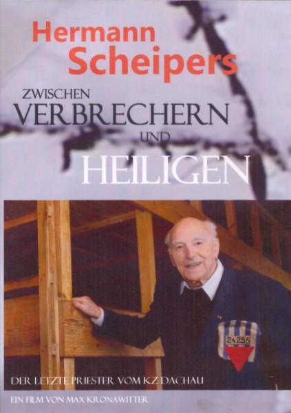 Hermann Scheipers zwischen Verbrechern und Heiligen