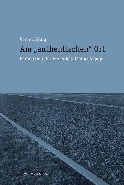 """Am """"authentischen"""" Ort"""
