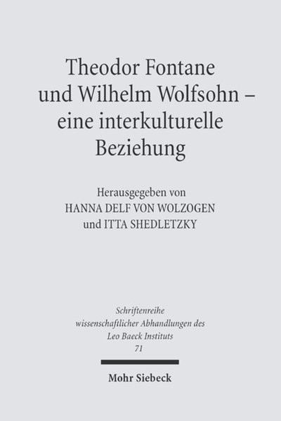 Theodor Fontane und Wilhelm Wolfsohn - eine interkulturelle Beziehung