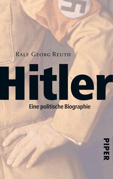 Hitler. Eine politische Biographie