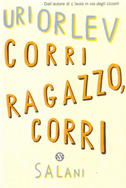 Corri Ragazzo, Corri