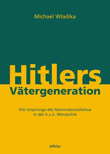 Hitlers Vätergeneration