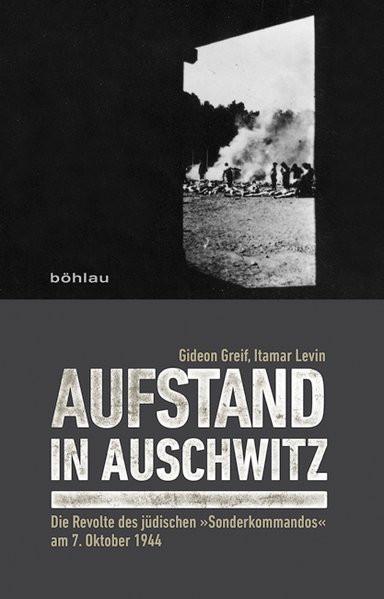 Aufstand in Auschwitz