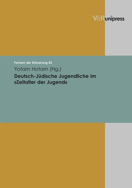 """Deutsch-Jüdische Jugendliche im """"Zeitalter der Jugend"""""""