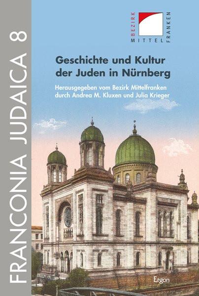 Geschichte und Kultur der Juden in Nürnberg