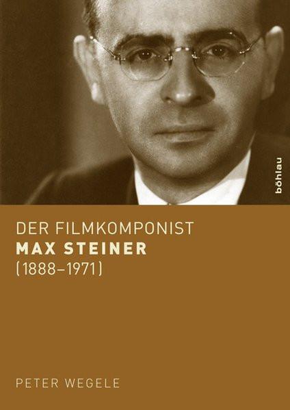 Der Filmkomponist Max Steiner