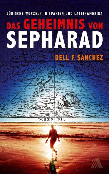 Das Geheimnis von Sepharad