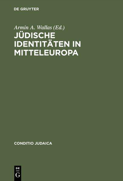 Jüdische Identitäten in Mitteleuropa. Literarische Modelle der Identitätskonstruktion