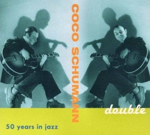 Coco Schumann - 50 Years in Jazz